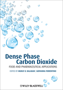 Dense Phase Carbon Dioxide: Food and Pharmaceutical Applications