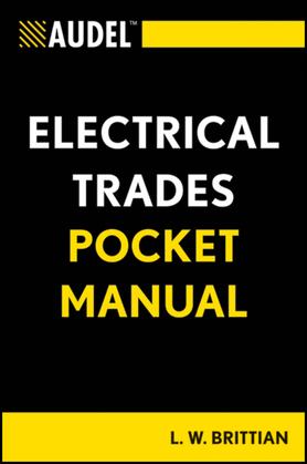 Audel Electrical Trades Pocket Manual