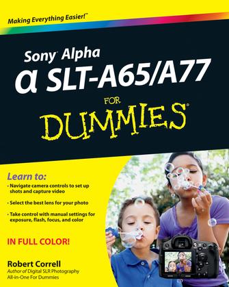 Sony Alpha Slt-A65/A77 for Dummies