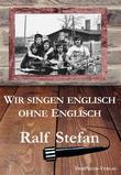 Wir singen englisch ohne Englisch