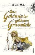 Das Geheimnis der goldenen Grasmücke