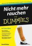 Nicht mehr rauchen für Dummies