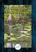 Among the Pond People