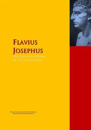 The Collected Works of Flavius Josephus