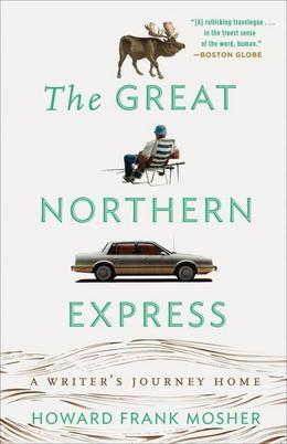 The Great Northern Express: A Writer's Journey Home