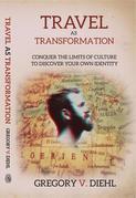 Travel As Transformation