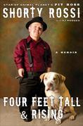 Four Feet Tall and Rising: A Memoir