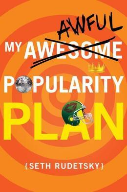 My Awful Popularity Plan