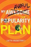 My Awful Popularity Plan