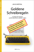 Jan Schröters Goldene Schreibregeln