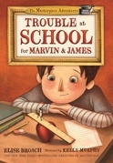 Trouble at School for Marvin & James