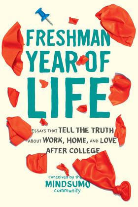 Freshman Year of Life