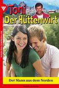 Toni der Hüttenwirt 137 - Heimatroman