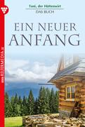 Toni der Hüttenwirt - Das Buch 1