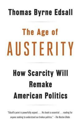The Age of Austerity