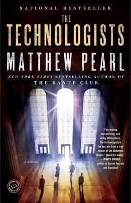 The Technologists (with bonus short story The Professor's Assassin): A Novel
