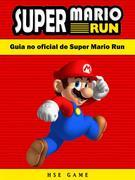 Guia No Oficial De Super Mario Run