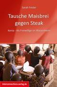 Tausche Maisbrei gegen Steak