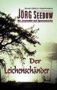 Jörg Seedow - Ein Journalist auf Spurensuche