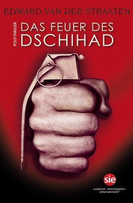 Das Feuer des Dschihad
