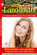 Der neue Landdoktor 39 - Arztroman