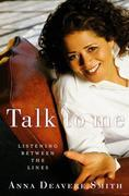 Talk to Me: Listening Between the Lines
