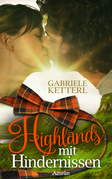 Highlands mit Hindernissen