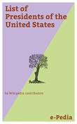 e-Pedia: List of Presidents of the United States