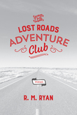 The Lost Roads Adventure Club