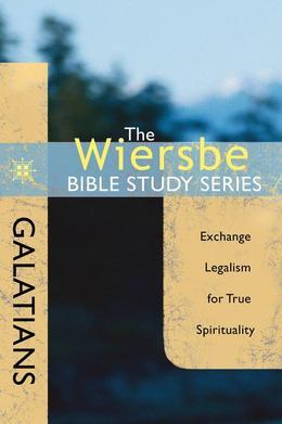 The Wiersbe Bible Study Series: Galatians