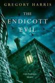 The Endicott Evil