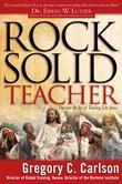 Rock Solid Teacher: Discover the Joy of Teaching Like Jesus