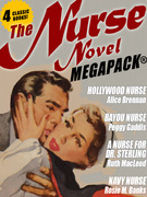 The Nurse Novel MEGAPACK®: 4 Classic Novels!
