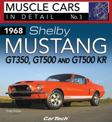 1968 Shelby Mustang GT350, GT500 and GT500KR