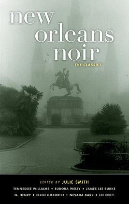 New Orleans Noir: The Classics