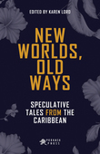 New Worlds, Old Ways