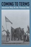 Coming to Terms: American Plays & the Vietnam War