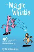 Magic Whistle #0