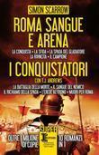 Roma sangue e arena - I conquistatori - 10 in 1
