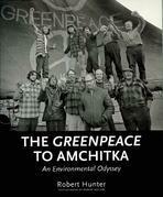 The Greenpeace to Amchitka