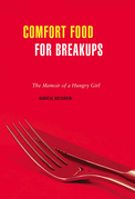 Comfort Food for Breakups