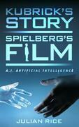 Kubrick's Story, Spielberg's Film