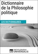Dictionnaire de la Philosophie politique