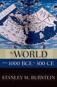 The World from 1000 BCE to 300 CE