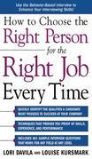 How to Choose the Right Person for the Right Job Every Time