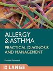 Allergy and Asthma: Practical Diagnosis and Management: Practical Diagnosis and Management