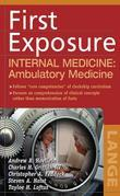 First Exposure to Internal Medicine: Ambulatory Medicine: Ambulatory Medicine