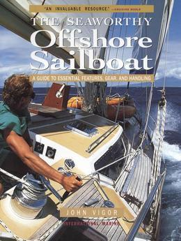 Seaworthy Offshore Sailboat: A Guide to Essential Features, Handling, and Gear