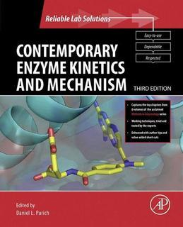 Contemporary Enzyme Kinetics and Mechanism: Reliable Lab Solutions