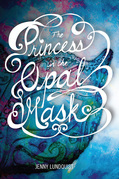 The Princess in the Opal Mask
